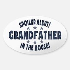 Spoiler Alert Grandfather Sticker (Oval)