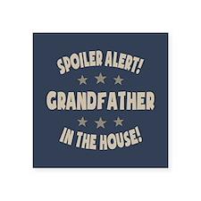 """Spoiler Alert Grandfather Square Sticker 3"""" x 3"""""""