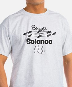 Because Science T-Shirt