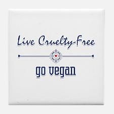 Live Cruelty Free, Go Vegan Tile Coaster