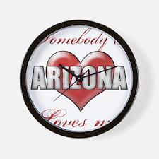 Somebody In Arizona Loves Me Wall Clock