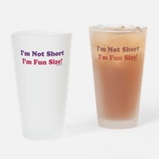 I'm Not Short Drinking Glass