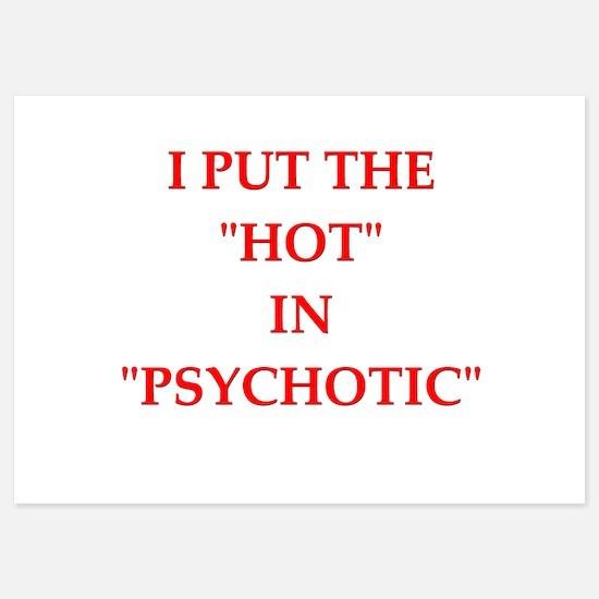 psychotic Invitations