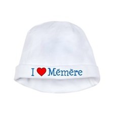 I Love Memere Baby Hat