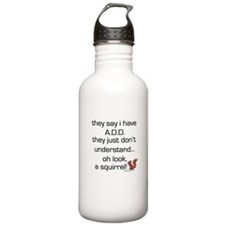 ADD Squirrel Saying Water Bottle