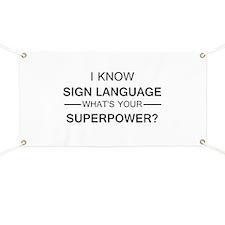 I know Sign Language (black) Banner