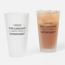 I know Sign Language (black) Drinking Glass