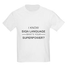 I know Sign Language (black) T-Shirt