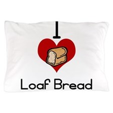 I love-heart loaf bread Pillow Case