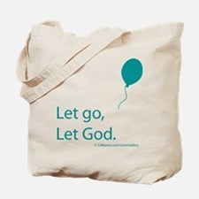 Let go Let God Tote Bag