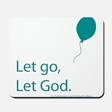 Let go Let God Mousepad
