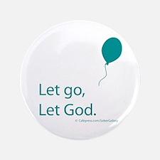 "Let go Let God 3.5"" Button"