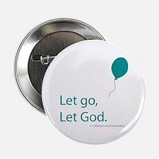 """Let go Let God 2.25"""" Button (10 pack)"""
