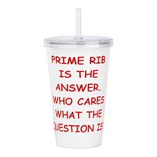 prime rib Acrylic Double-wall Tumbler