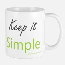 Keep it Simple Small Small Mug
