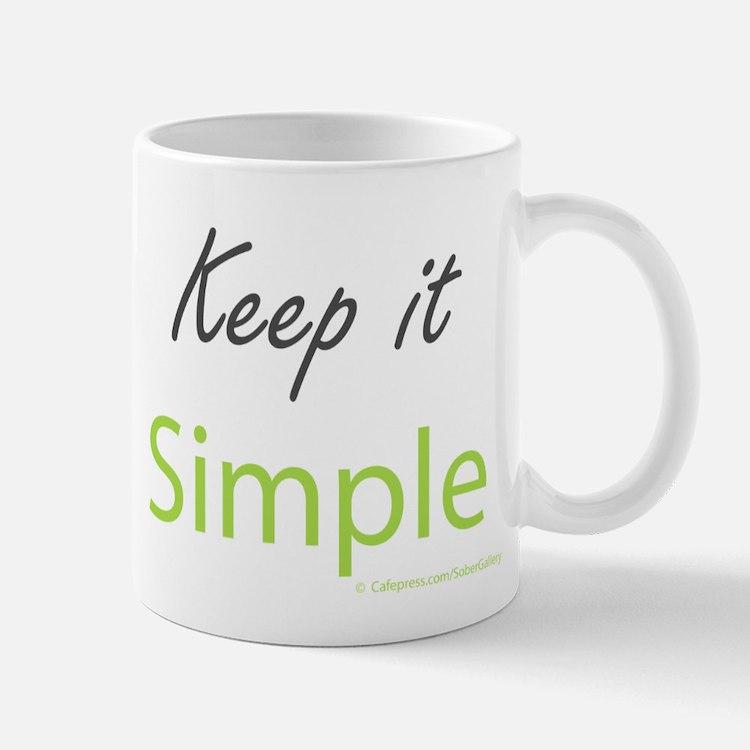 Keep it Simple Small Small Mug