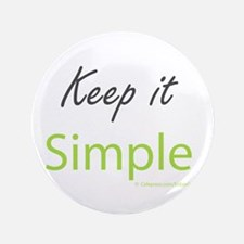 """Keep it Simple 3.5"""" Button"""