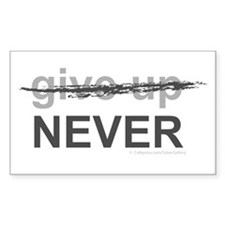 Never Give Up Sticker (Rectangle 50 pk)