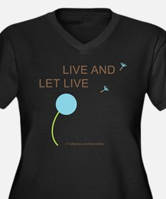 Live and Let Live Women's Plus Size V-Neck Dark T-