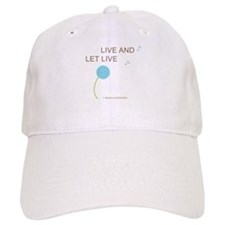 Live and Let Live Baseball Cap