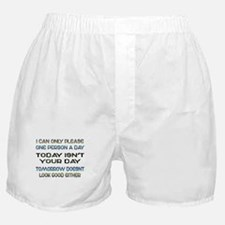 I Can Only Please Boxer Shorts