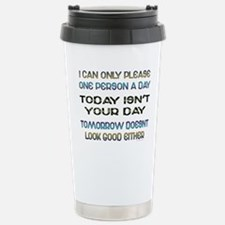 I Can Only Please Travel Mug