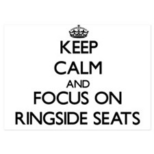Keep Calm and focus on Ringside Seats Invitations
