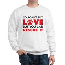 You Can't Buy Love But You Can Recue It Jumper