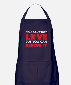 You Can't Buy Love But You Can Recue It Apron (dar