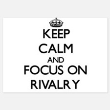 Keep Calm and focus on Rivalry Invitations
