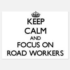 Keep Calm and focus on Road Workers Invitations
