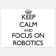 Keep Calm and focus on Robotics Invitations