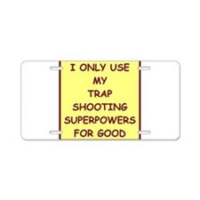 trap shooting Aluminum License Plate