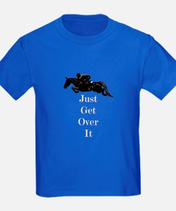 Just Get Over It Horse Jumper T-Shirt