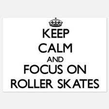 Keep Calm and focus on Roller Skates Invitations