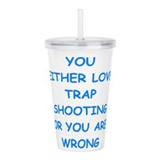 trap shooting Acrylic Double-wall Tumbler
