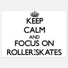 Keep Calm and focus on Roller-Skates Invitations