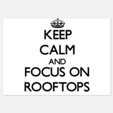 Keep Calm and focus on Rooftops Invitations