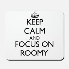 Keep Calm and focus on Roomy Mousepad