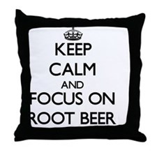Keep Calm and focus on Root Beer Throw Pillow
