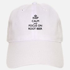 Keep Calm and focus on Root Beer Baseball Baseball Cap