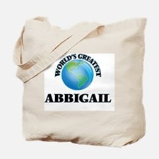 World's Greatest Abbigail Tote Bag