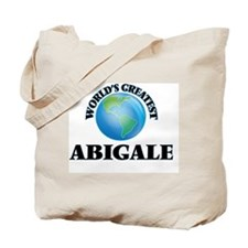World's Greatest Abigale Tote Bag