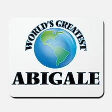 World's Greatest Abigale Mousepad