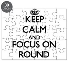 Keep Calm and focus on Round Puzzle