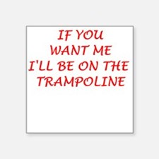 "trampoline Square Sticker 3"" x 3"""