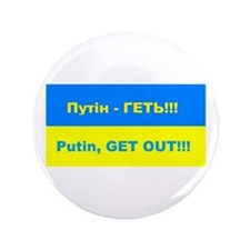 "Putin - Get Out 3.5"" Button"