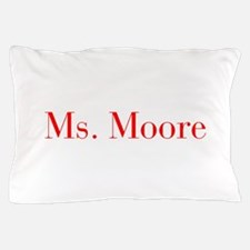 Ms Moore-bod red Pillow Case