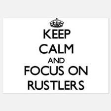 Keep Calm and focus on Rustlers Invitations
