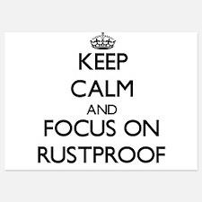 Keep Calm and focus on Rustproof Invitations